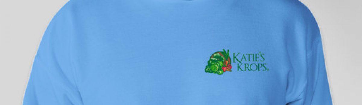 Purchase a Katie's Krops Sweatshirt & Help Us Grow!